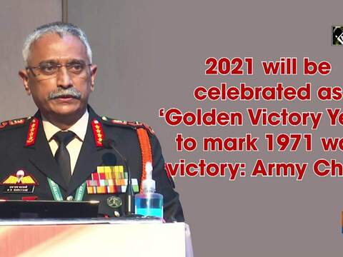 2021 will be celebrated as 'Golden Victory Year' to mark 1971 war victory: Army Chief