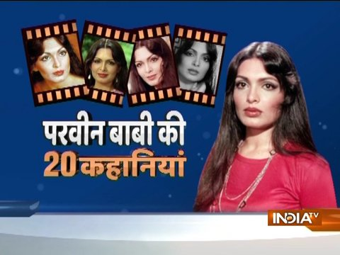 20 Stories | The controversial life of actress Parveen Babi
