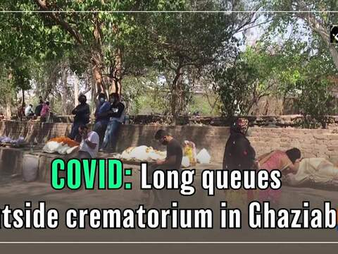 COVID: Long queues outside crematorium in Ghaziabad