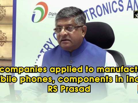 22 companies applied to manufacture mobile phones, components in India: RS Prasad