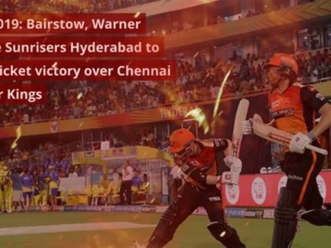 IPL 2019, SRH vs CSK: Bairstow, Warner fifties help Hyderabad thrash MS Dhoni-less Chennai