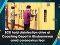 ECR hold disinfection drive at Coaching Depot in Bhubaneswar amid coronavirus fear