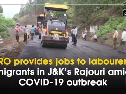 BRO provides jobs to labourers, migrants in J-K's Rajouri amid COVID-19 outbreak