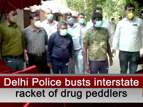 Delhi Police busts interstate racket of drug peddlers