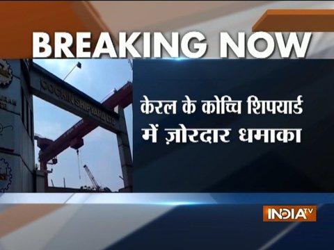 Kerala: Explosion at Cochin Shipyard, 3 dead, 13 injured