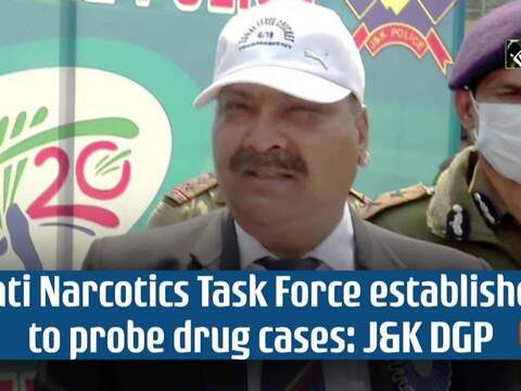 Anti Narcotics Task Force established to probe drug cases: J&K DGP