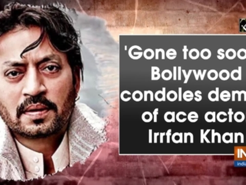 'Gone too soon': Bollywood condoles demise of ace actor Irrfan Khan