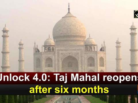 Unlock 4.0: Taj Mahal reopens after six months