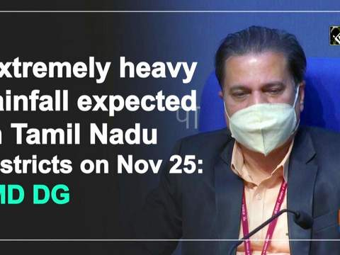 Extremely heavy rainfall expected in Tamil Nadu districts on Nov 25: IMD DG