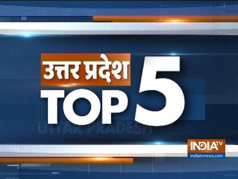 देखिए उत्तर प्रदेश की पांच बड़ी खबरें | 11 फरवरी, 2019