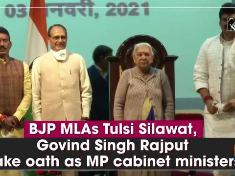 BJP MLAs Tulsi Silawat, Govind Singh Rajput take oath as MP cabinet ministers
