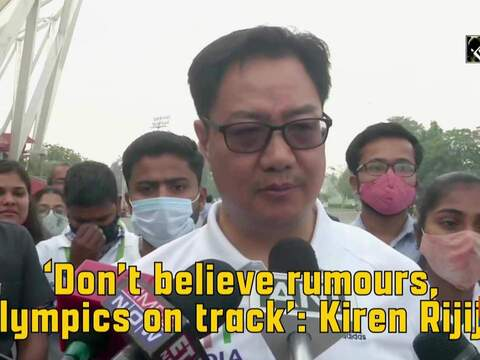 'Don't believe rumours, Olympics on track': Kiren Rijiju