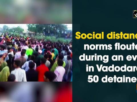 Social distancing norms flouted during an event in Vadodara, 50 detained