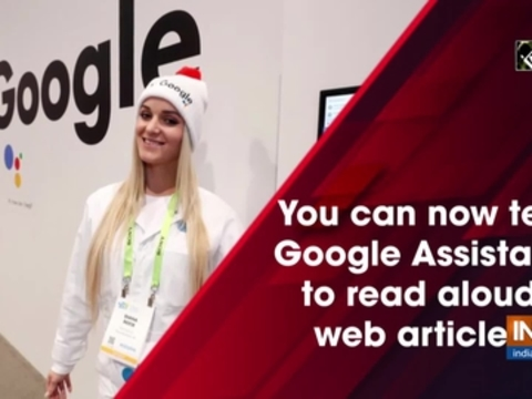 You can now tell Google Assistant to read aloud web articles