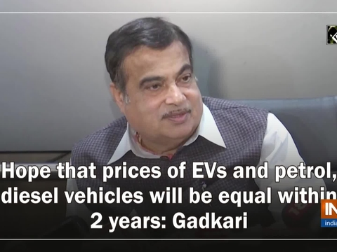 Hope that prices of EVs and petrol, diesel vehicles will be equal within 2 years: Gadkari