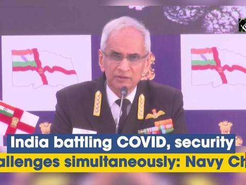India battling COVID, security challenges simultaneously: Navy Chief