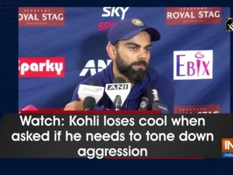 Watch: Kohli loses cool when asked if he needs to tone down aggression