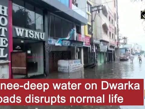 Knee-deep water on Dwarka roads disrupts normal life