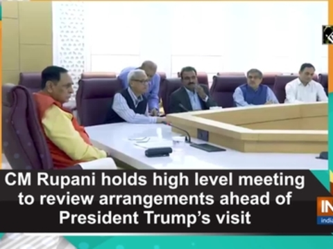 CM Rupani holds high level meeting to review arrangements ahead of President Trump's visit