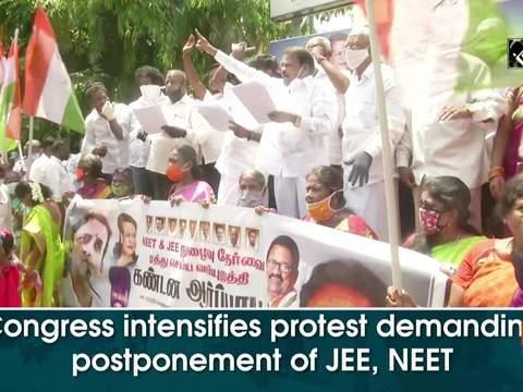 Congress intensifies protest demanding postponement of JEE, NEET