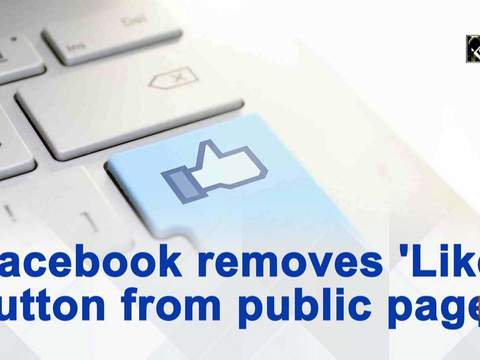 Facebook removes 'Like' button from public pages