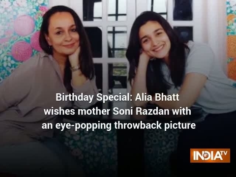 Birthday Special: Alia Bhatt wishes mother Soni Razdan with an eye-popping throwback picture